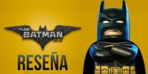 Reseña: The LEGO Batman Movie