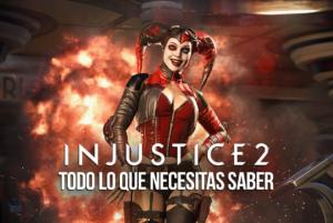 Todo lo que necesitas saber sobre Injustice 2