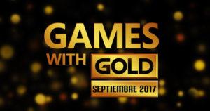 Estos son los juegos de Games with Gold para septiembre 2017