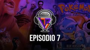 TechVidPlay Podcast Ep.7 – Películas y Videojuegos de la Nostalgia