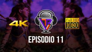 TechVidPlay Podcast Ep.11 – Es tiempo de cambiar a 4K?