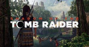 [Gameplay] Presentan la ciudad de Paititi de Shadow of the Tomb Raider