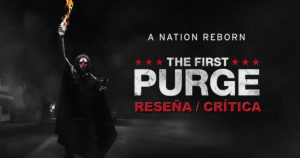 [Reseña] The First Purge
