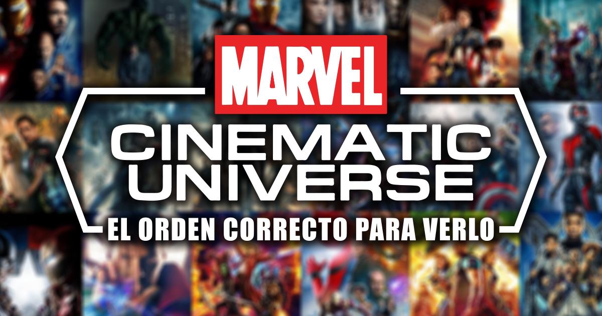 El orden correcto para ver las películas del Universo Cinemático de Marvel