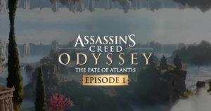 El primer episodio de Assassin's Creed Odyssey: Fate of Atlantis ya esta disponible