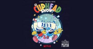 Cuphead se dirige a Netflix con su propia serie animada inspirada en los 1930s