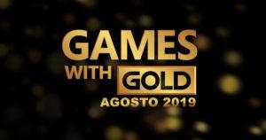 Xbox anuncia los juegos gratuitos de Games with Gold para Agosto 2019
