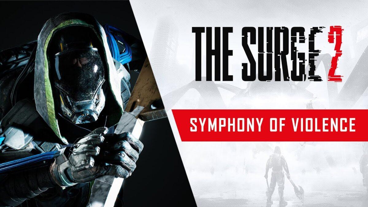 Nuevo trailer de The Surge 2 nos muestra una sinfonía de violencia